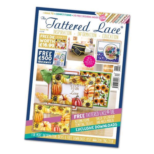 The Tattered Lace Magazine Issue #70 with FREE Die