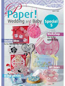 Paper! Magazine - Wedding and Baby  -Issue