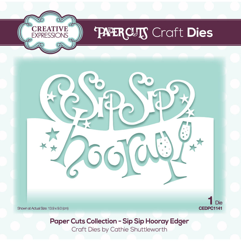 Paper Cuts Collection - Sip Sip Hooray Edger