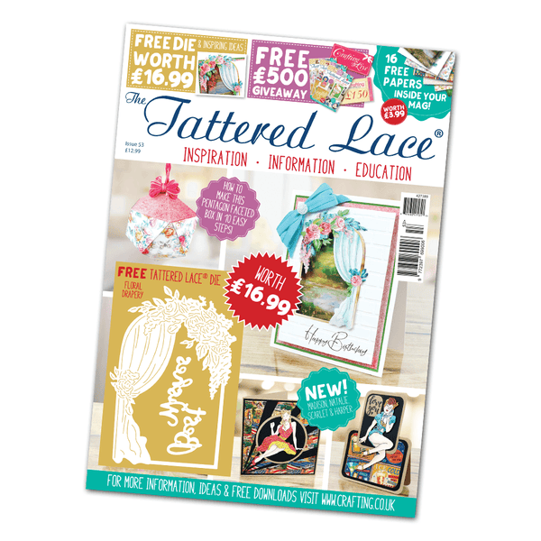 The Tattered Lace Magazine Issue #53 with FREE Die