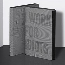 I WORK FOR IDIOTS Nuuna Journal