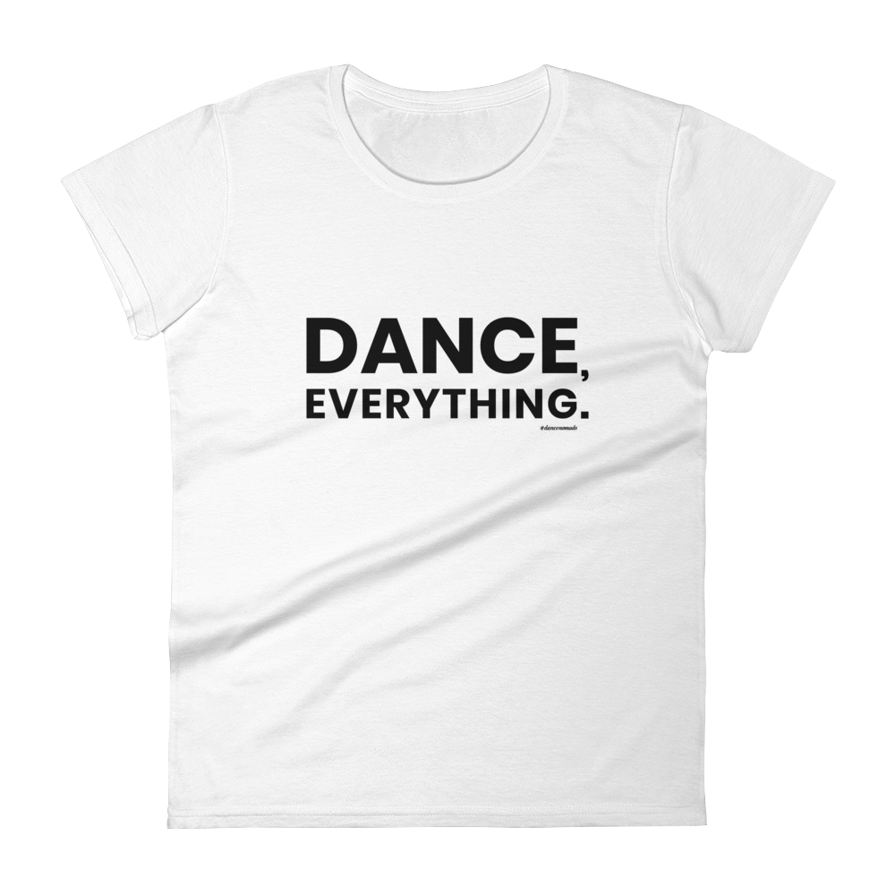 Dance Everything Women T-Shirt White