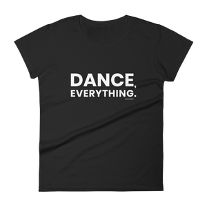 Dance Everything Women T-Shirt Black