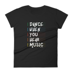 Dance When You Hear Music Women T-Shirt Black
