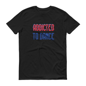 Dance Shirt Addicted to Dance for men black
