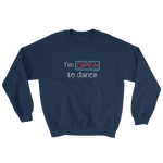 I'm open to dance unisex sweater navy