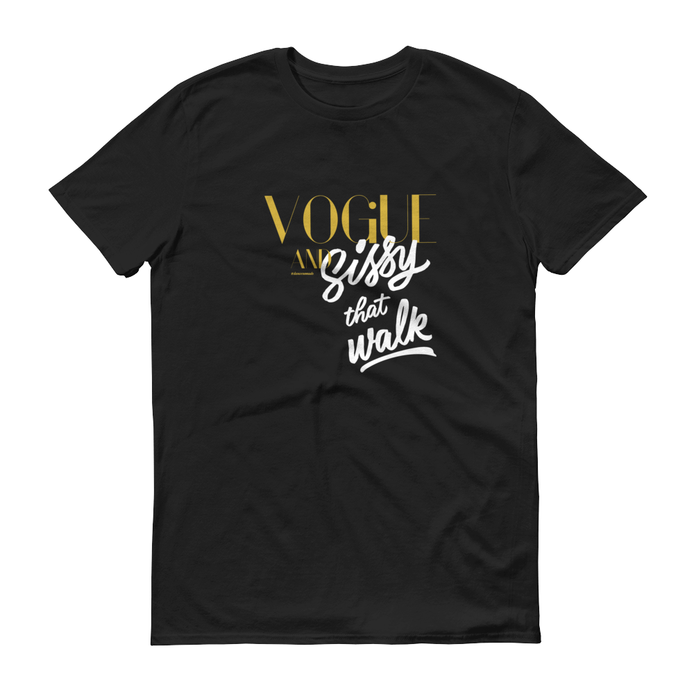 Vogue and Sissy that Walk Men T-shirt