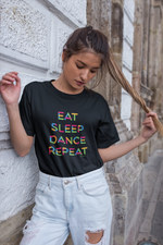 Eat Sleep Dance Repeat Unisex Shirt Black