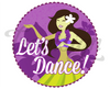 Party badge- Let's Dance!