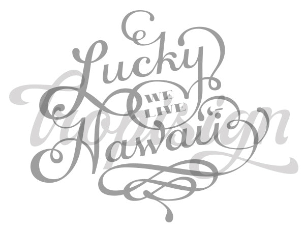 Lucky We Live Hawaii: What Hawaii Can Teach Us About Seizing The Day