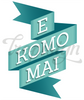 "Hawaiian phrase badge E Komo Mai, ""welcome"""