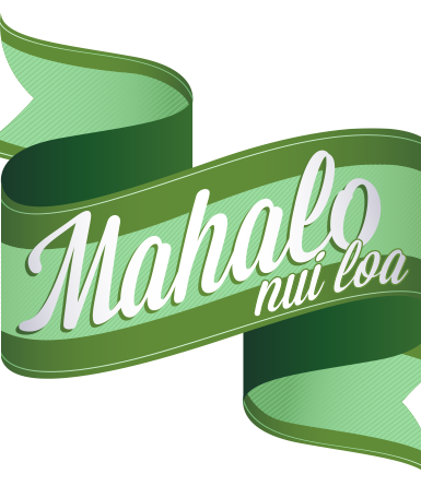 "Hawaiian phrase badge Mahalo Nui Loa, ""thank you very much"""