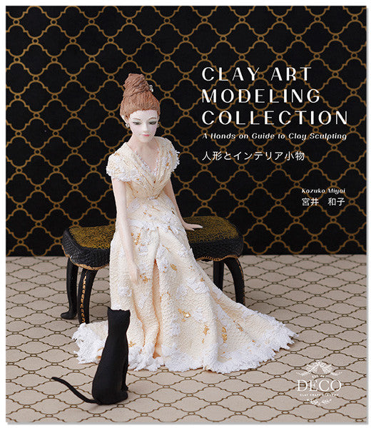 Clay Art Modeling Collection - A Hands on Guide to Clay Sculpting - DECO Clay Craft Academy Shop - 1