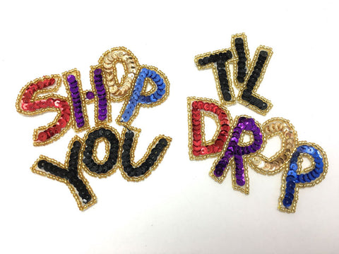 "Shop Til You Drop Word, Sequin Beaded 7"" x 4"" Two Separate appliques"