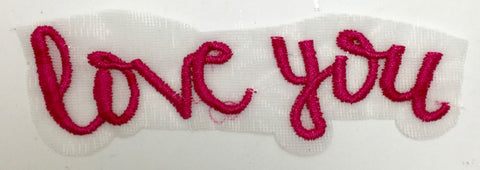 "Love You Word with Pink Embroidery on Netting 1.5""x 4.5"