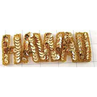 "Word Hawaii Gold Sequins each letter 2"" X 1"""