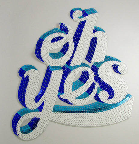 "Oh Yes with White Turquoise and Blue Sequins Iron-On 11"" x 9.5"""