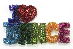"I Love Dance with MultiColored Sequins/Beads 2.5"" x 4"""