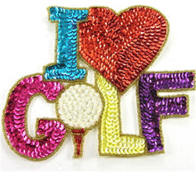 "Load image into Gallery viewer, I Love Golf MultiColored Sequin Word 5"" x 6"""