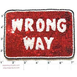"Wrong Way Road Sign with Red and White Sequins and Beads 6"" x 4"""