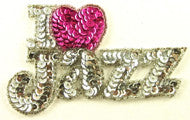 "I (heart) Love Jazz with Silver and Fuchsia Sequins and Beads 2.5"" x 4.25"""