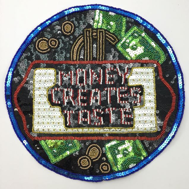 Money Creats Taste Patch with Multi-Colored Sequins and Beads 10.5""