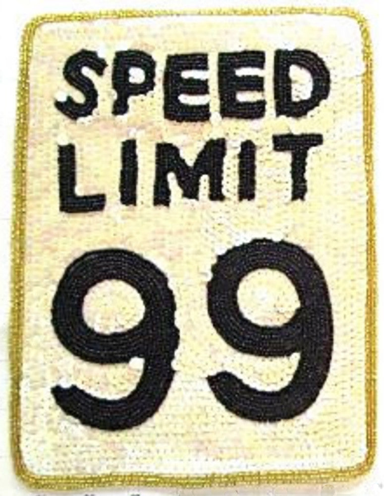 "Speed Limit 99 Road Sign 10"" x 7.5"""