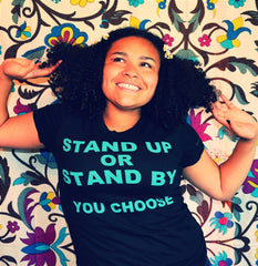 Stand Up Stand By You Choose/Women