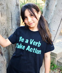 Be A Verb Take Action/Youth/Unisex