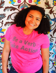 Be A Verb Take Action/Women
