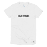 Hustlutionary T-Shirt (Womens)