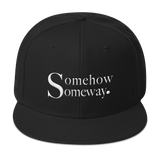 Somehow Someway Snapback Hat