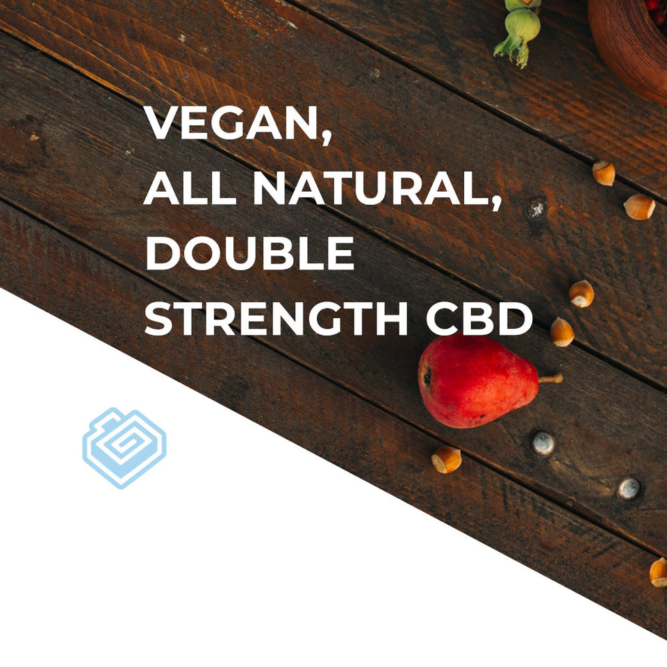Vegan, All Natural, Double Strength CBD.