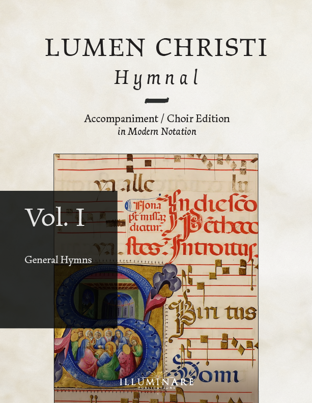 Lumen Christi Hymnal, Accompaniment / Choir Edition, Vol. I: General Hymns