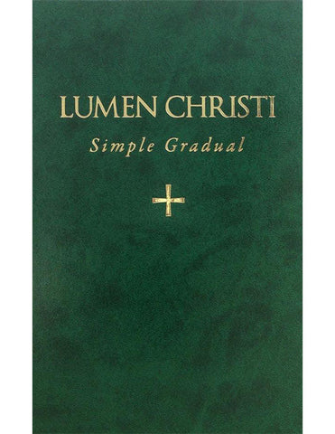 Lumen Christi Simple Gradual