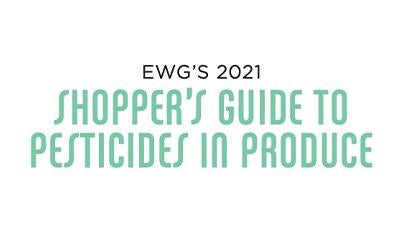 Print & Clip EWG's 2021 Guide to Pesticides in Produce