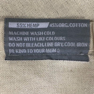 Tea towel label 55% hemp and 45% organic cotton, machine wash cold with like colors, do not bleach, line dry, cool iron, be kind to your Mum;)