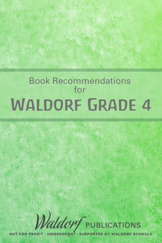 Waldorf Grade 4 Book Reccomendations | Waldorf Publications