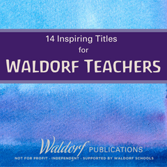 14 Books for Waldorf Teachers