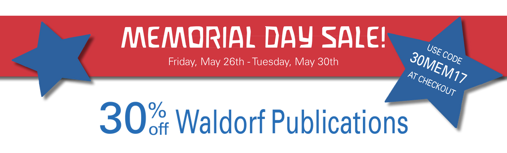 Memorial Day Sale - Waldorf Publications