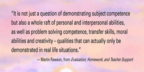Homework Evaluation and Teacher Support Quote on Waldorf Assessment