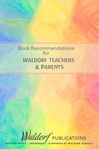 Waldorf Teacher and Parent Book Recommendations | Waldorf Publications