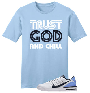 Trust God and chill -  mens