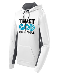 Womens Trust God and Chill Hooded Pullover
