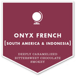 Onyx French Roast