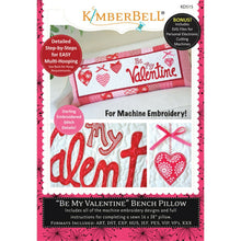 Load image into Gallery viewer, KIMBERBELL BE MY VALENTINE BENCH PILLOW FOR MACHINE EMBROIDERY CD