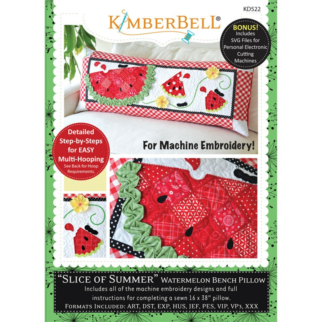 KIMBERBELL SLICE OF SUMMER WATERMELON BENCH PILLOWS (JUNE) – MACHINE EMBROIDERY