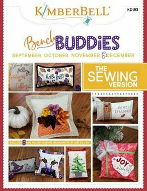 BENCH BUDDIES SEWING VERSION SEPT/OCT/NOV/DEC by Kimberbell