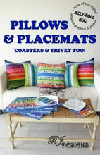 Load image into Gallery viewer, PILLOWS & PLACEMATS PATTERN by RJ Designs