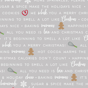 We Whisk You a Merry Christmas Grey Holiday Baking Phrases Fabric